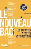 Télécharger le livre :  Le nouveau bac - Les réponses à toutes vos questions - Édition 2021