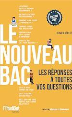 Download this eBook Le nouveau bac - Les réponses à toutes vos questions - Édition 2021