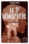 Télécharger le livre :  Le troisième hémisphère - tome 2 Le traqueur