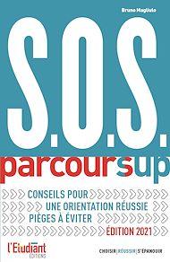Téléchargez le livre :  SOS Parcoursup - édition 2021