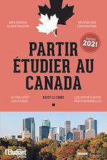 Download this eBook Partir étudier au Canada - édition 2021