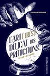 Télécharger le livre :  L'art (très) délicat des prédictions - Eloge du silence