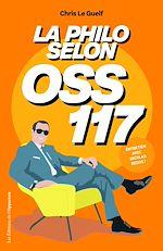 Download this eBook La philo selon OSS 117