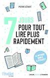7 jours pour tout lire plus rapidement