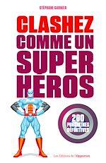 Download this eBook Clashez comme un super-héros