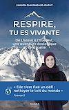 Télécharger le livre :  Respire, tu es vivante - De Lhassa à l'Everest, une aventure écologique et spirituelle