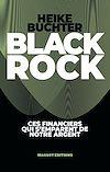 Télécharger le livre :  BlackRock - Ces financiers qui s'emparent de notre argent
