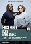 Télécharger le livre :  Ensemble, nous demandons justice - Pour en finir avec les violences environnementales