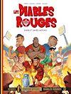 Télécharger le livre :  Les Diables Rouges T07