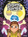 Télécharger le livre :  Défense d'entrer! BD T02