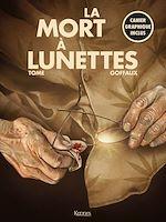 Téléchargez le livre :  La Mort à lunettes