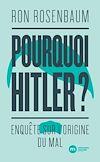 Télécharger le livre :  Pourquoi Hitler ?