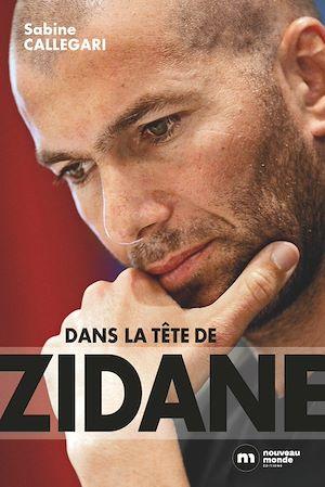Téléchargez le livre :  Dans la tête de Zidane
