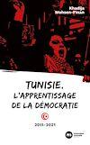 Télécharger le livre :  Tunisie, l'apprentissage de la démocratie