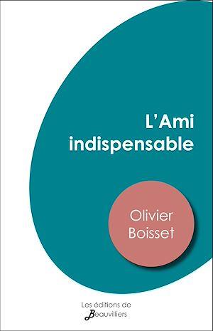 Téléchargez le livre :  L'Ami indispensable