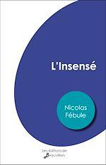 Download this eBook L'Insensé