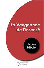 Download this eBook La Vengeance de l'Insensé