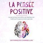 Download this eBook La pensée positive