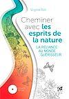 Télécharger le livre :  Cheminer avec les esprits de la nature