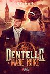 Télécharger le livre :  Dentelle et Magie noire