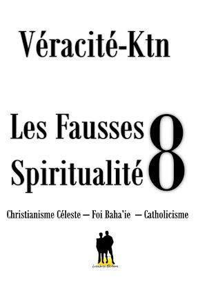 Téléchargez le livre :  Les fausses spiritualités 8