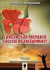 Télécharger le livre :  L'urgence de préparer l'Eglise à l'enlèvement