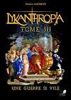 Télécharger le livre :  Lykanthropia - Tome 3