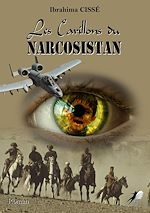 Téléchargez le livre :  Les Carillons du Narcosistan
