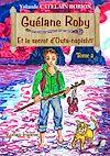 Télécharger le livre :  Guélane Roby - Tome 2