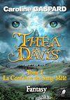 Télécharger le livre :  Théa Davis - Tome 1