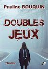 Télécharger le livre :  Doubles Jeux