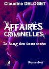 Télécharger le livre :  Affaires Criminelles
