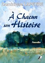 Download this eBook À Chacun son Histoire