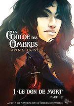 Download this eBook La Guilde des Ombres - Tome 1