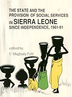 Download this eBook The state and the provision of social services in Sierra Leone since independence, 1961-91