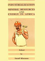Download this eBook Industrialisation, mineral resources and energy in Africa