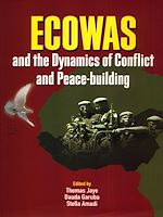 Download this eBook ECOWAS and the dynamics of conflict and peace-building