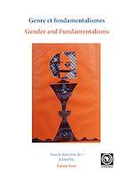 Download this eBook Genre et fondamentalismes = Gender and fundamentalisms