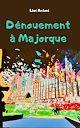 Télécharger le livre : Dénouement à Majorque