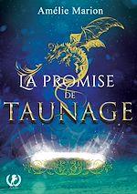 Download this eBook La promise de Taunage