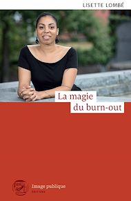 Téléchargez le livre :  La magie du burn-out