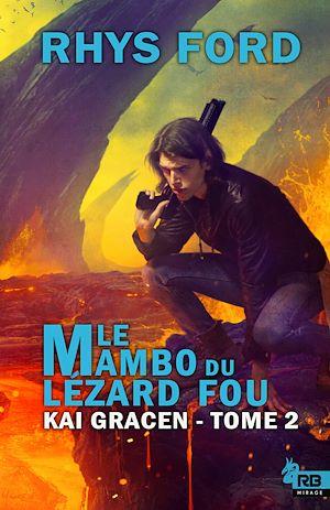 Téléchargez le livre :  Le mambo du lézard fou