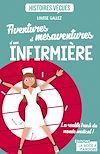 Aventures et mésaventures d'une infirmière | Gallez, Louise