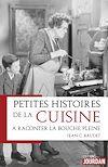 Petites histoires de la cuisine à raconter la bouche pleine | Baudet, Jean C.