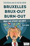 Télécharger le livre :  Bruxelles, Brux-out, burn-out