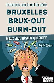 Téléchargez le livre :  Bruxelles, Brux-out, burn-out