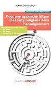 Télécharger le livre :  Pour une approche laïque des faits religieux dans l'enseignement