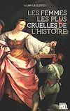 Télécharger le livre :  Les femmes les plus cruelles de l'Histoire