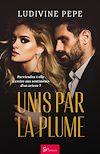 Download this eBook Unis par la plume