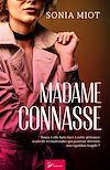 Télécharger le livre :  Madame Connasse